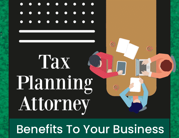 Tax Planning Attorney - Infograph